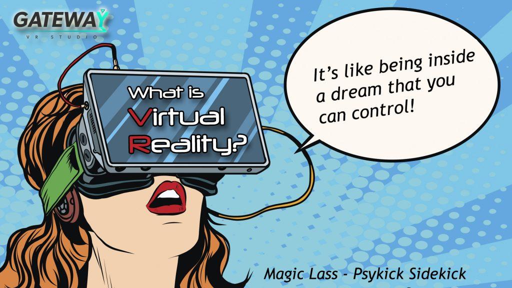 Realitatea virtuală este ca și când ai fi într0un vis pe care îl poți controla!